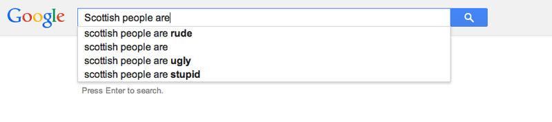 Google Autocomplete on Scottish people